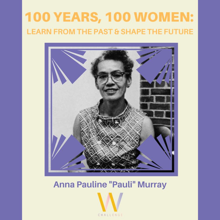 """Anna Pauline """"Pauli"""" Murray, 1910-1985"""