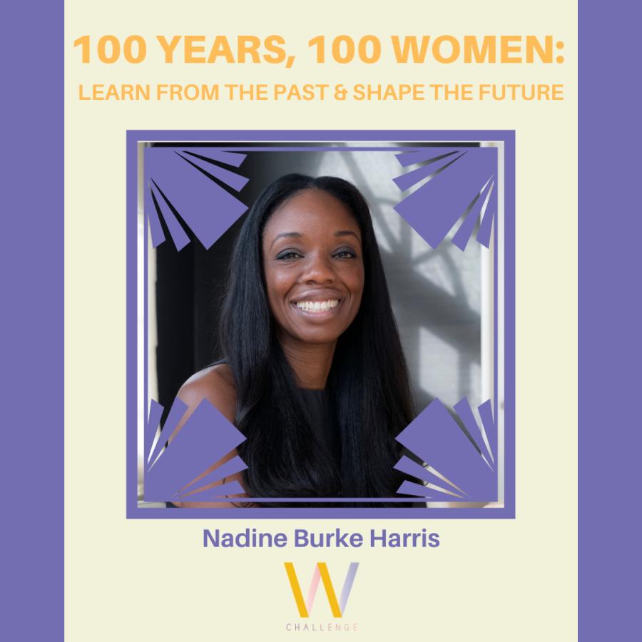 Nadine Burke Harris, 1975-Present